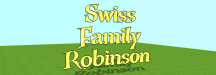 Swiss family robinson extra wide
